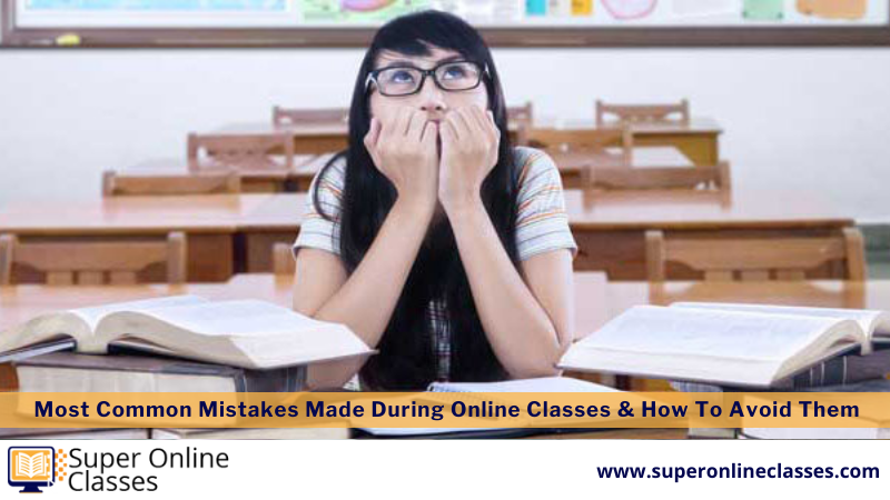 Mistakes Made During Online Classes